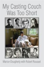 My Casting Couch Was Too Short (Hardback or Cased Book)