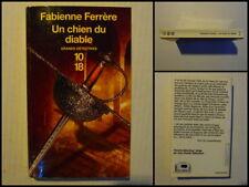 Un chien du diable. Fabienne Ferrère. Grands Détectives-Policier 10/18 N° 4131