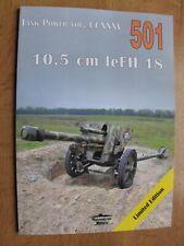 10,5 cm leFH 18 - MILITARIA 501 JANUSZ LEDWOCH NEW!!!!