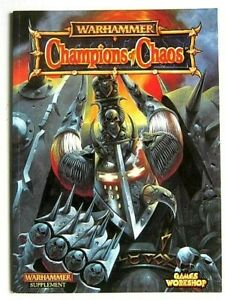 WARHAMMER : CHAMPIONS of CHAOS. 48 PAGES BOOK. ISSUED in 1998. GAMES WORKSHOP