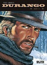 Durango. Gesamtausgabe Band 1 von Yves Swolfs (2017, Gebundene Ausgabe)