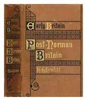 Post Norman Britain: foreign influences upon the history of England from the...