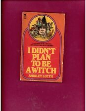 I DIDN'T PLAN TO BE A WITCH by SHIRLEY LUETH, Signed by Author,