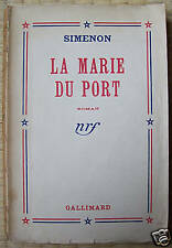 SIMENON  La marie du port  Gallimard 1945