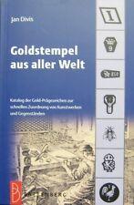 Goldstempel aus aller Welt Goudmerken wereldwijd Goldmarks worldwide Or marque