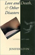 Love and Death, and Other Disasters: Stories, 1977