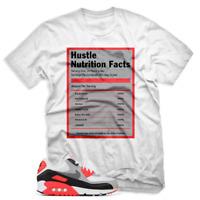 Hustle Facts T shirt For Nike Air Max 90 OG Infrared White Mens & Womens T-shirt