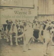 Wayne B - Night Of The Hunter New Cd