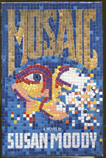 Mosaic by Susan Moody-First Edition/DJ-1991-Publisher Review Copy
