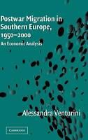 Postwar Migration in Southern Europe, 1950-2000:, Venturini, Alessandra, New
