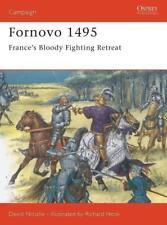 Osprey Campaign 43: Fornovo 1495 FRANCE'S BLOODY FIGHTING RETREAT / NEU