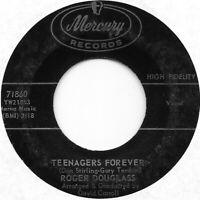 ROGER DOUGLASS Teenagers Forever on Mercury teen popcorn 45 HEAR