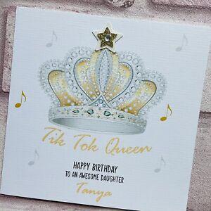 PERSONALISED Handmade BIRTHDAY CARD Tik Tok Queen Sister Granddaughter Daughter