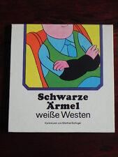 Manfred Bofinger - Schwarze Ärmel weiße Westen (Eulenspiegel Verlag, 1982)
