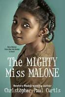 The Mighty Miss Malone - Hardcover By Curtis, Christopher Paul - VERY GOOD