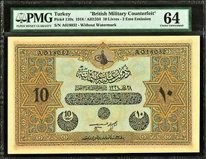 Turkey 1918 BRITISH MILITARY COUNTERFEIT 10 Livres Pick-110x CH UNC PMG 64