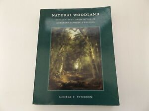 2001 NATURAL WOODLAND Ecology & Conservation FORESTRY George O. Peterken SB
