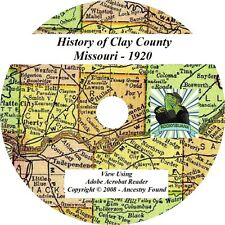 1920 History & Genealogy of CLAY County Missouri MO