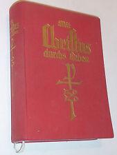ancien LIVRE MESSE Mit Christus durchs Leben OLTEN 1934 missel MARIA Einsiedeln