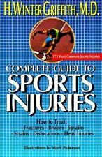 Complete Guide to Sports Injuries: How to Treat--Fractures, Bruises, S-ExLibrary