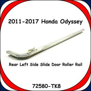 2011-2017 Honda Odyssey LR Rear Left Side Sliding Door Roller Rail 72580-TK8 OEM