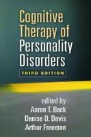Cognitive Therapy of Personality Disorders by Aaron T. Beck (editor), Denise ...