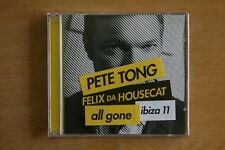 Pete Tong &  Felix Da Housecat  – All Gone Ibiza 11     (Box C636)