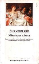 Misura per misura. Testo inglese a fronte - William Shakespeare - Libro Nuovo !