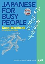 Japanese for Busy People Kana Workbook: Revised 3rd Ed. Incl. 1 CD (Japanese for