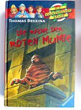 Knickerbockerbande 17. Die Rache der roten Mumie von Thomas C. Brezina