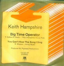 "7"" Keith Hampshire/Big Time operatore (scrittura) D"