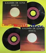 LP 45 7'' BONEY M Kalimba de luna Ten thousand light years 1984 no cd mc dvd