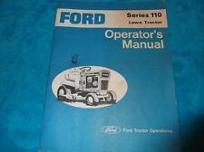 FORD SERIES 110 LAWN TRACTOR  OPERATOR'S MANUAL WITH 42' ROTARY MOWER