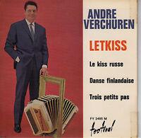45TRS VINYL 7''/ FRENCH EP ANDRE VERCHUREN / LETKISS + 3