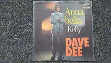 Dave Dee - Annabella/ Kelly 7'' Single Germany