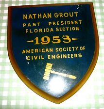 PLAQUE AMERICAN SOCIETY OF CIVIL ENGINEERS GAINESVILLE FLORIDA PRESIDENT 1953