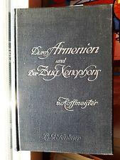 E. von Hoffmeister: Durch Armenien eine Wanderung und der Zug Xenophons 1911