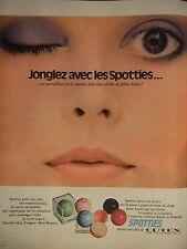 PUBLICITÉ 1972 CUTEX JONGLEZ AVEC LES SPOTTIES FARDS-LUMIÈRE - ADVERTISING