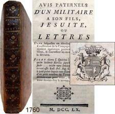 Avis paternels un militaire à son fils jésuite 1760 Lelarge de Lignac ex-libris