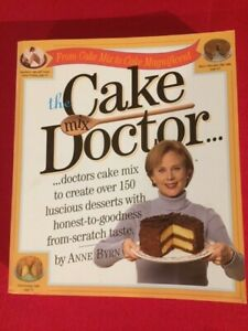 Cake Doctor-Anne Byrn,PB,Oct 1999 First Printing