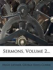 NEW Sermons, Volume 2... by Hugh Latimer