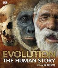 Evolution The Human Story by Dr. Alice Roberts (Hardback, 2011)
