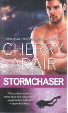 Cherry Adair  Stormchaser     Romantic Suspense   Pbk NEW