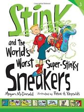 Stink and the Worlds Worst Super-Stinky Sneakers by Megan McDonald
