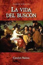 La Vida del Buscon Cervantes & Co. Spanish Classics Spanish Edition