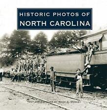 Historic Photos of North Carolina by Wade Dudley (2008, Hardcover)