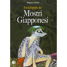 Shigeru Mizuki - Enciclopedia Dei Mostri Giapponesi - libri manga