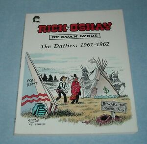1995 RICK O'SHAY by STAN LYNDE THE DAILIES 1961 - 62 SC COMIC STRIP BOOK SIGNED