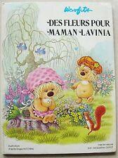 Des fleurs pour Maman Lavinia  WOOFITS éd Jesco 1981