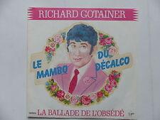 45 Tours RICHARD GOTAINER Le mambo du décalo , la ballade de l'obsédé 104732